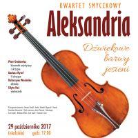 Dźwiękowe barwy jesieni – koncert Kwartetu Smyczkowego Aleksandria