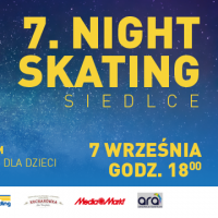 7.  NIGHTSKATING SIEDLCE
