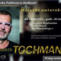 Wieczór autorski Wojciecha Tochmana